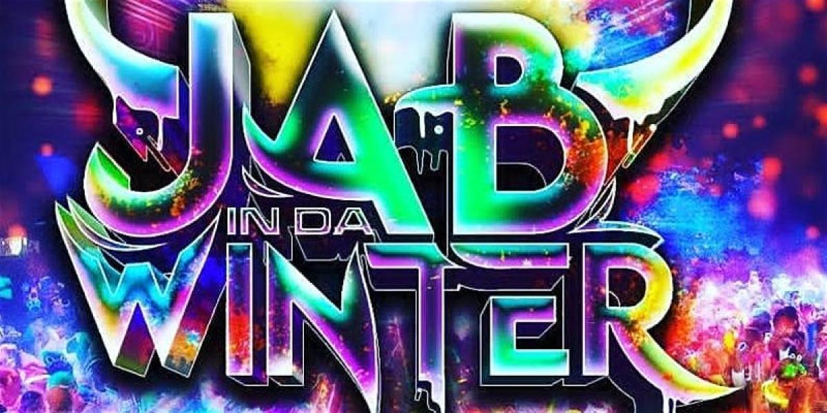 Jab In Da Winter flyer or graphic.