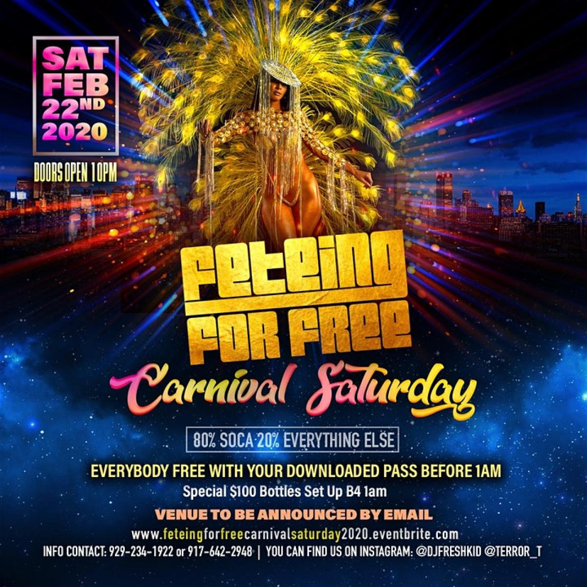 Feteing For Free Carnival Saturday flyer or graphic.