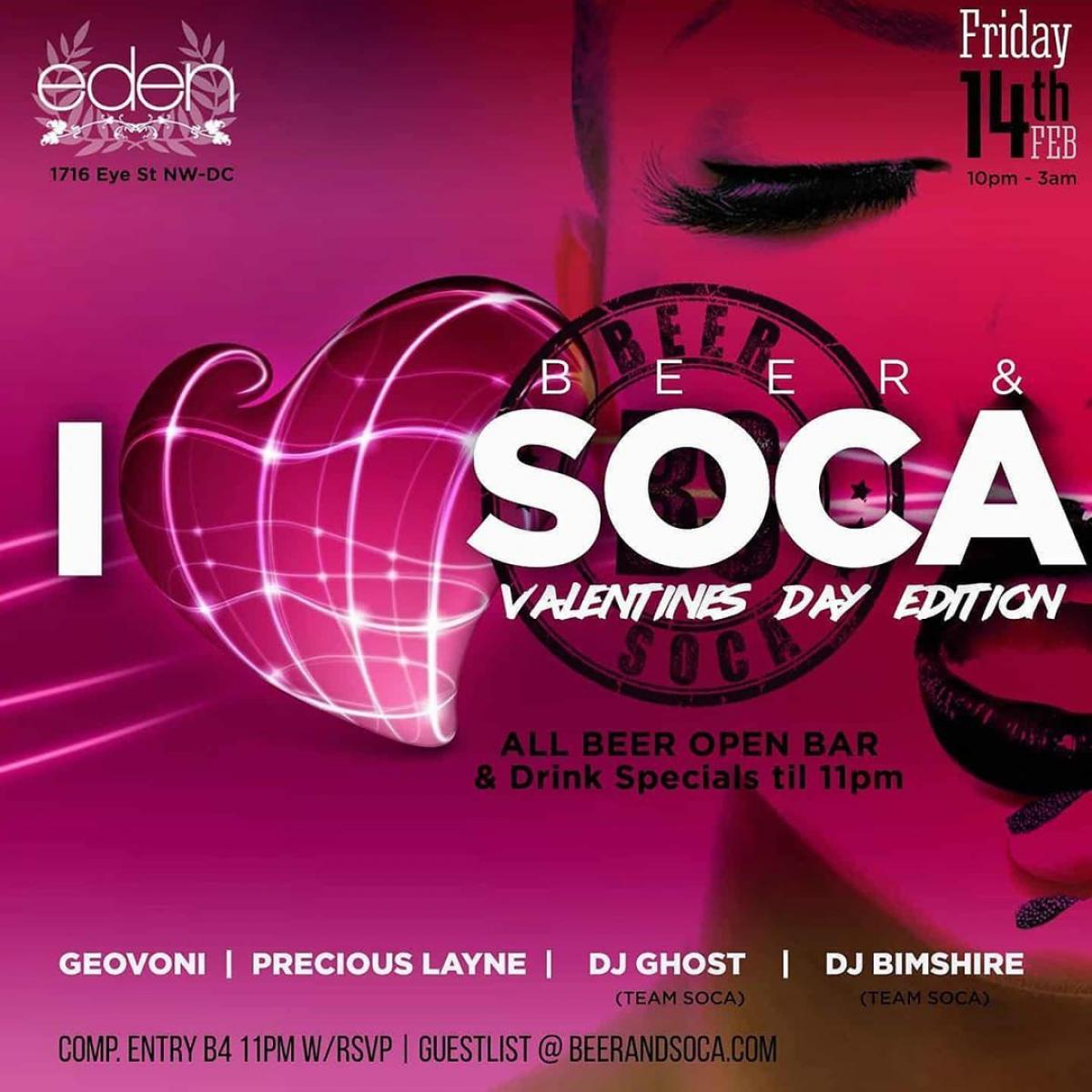 I Love Beer and Soca - Valentines Day Edition flyer or graphic.