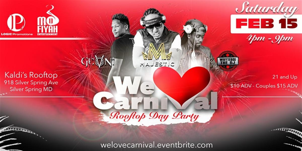 We Love Carnival: Rooftop Day Party flyer or graphic.