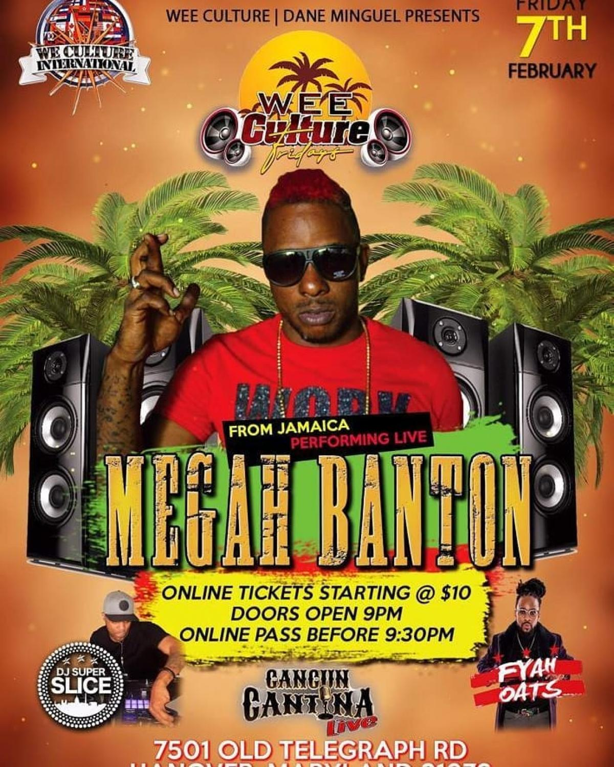 Wee Culture Fridays feat. Megah Banton flyer or graphic.