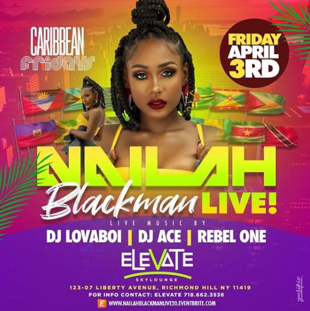 Nailah Blackman Live flyer or graphic.