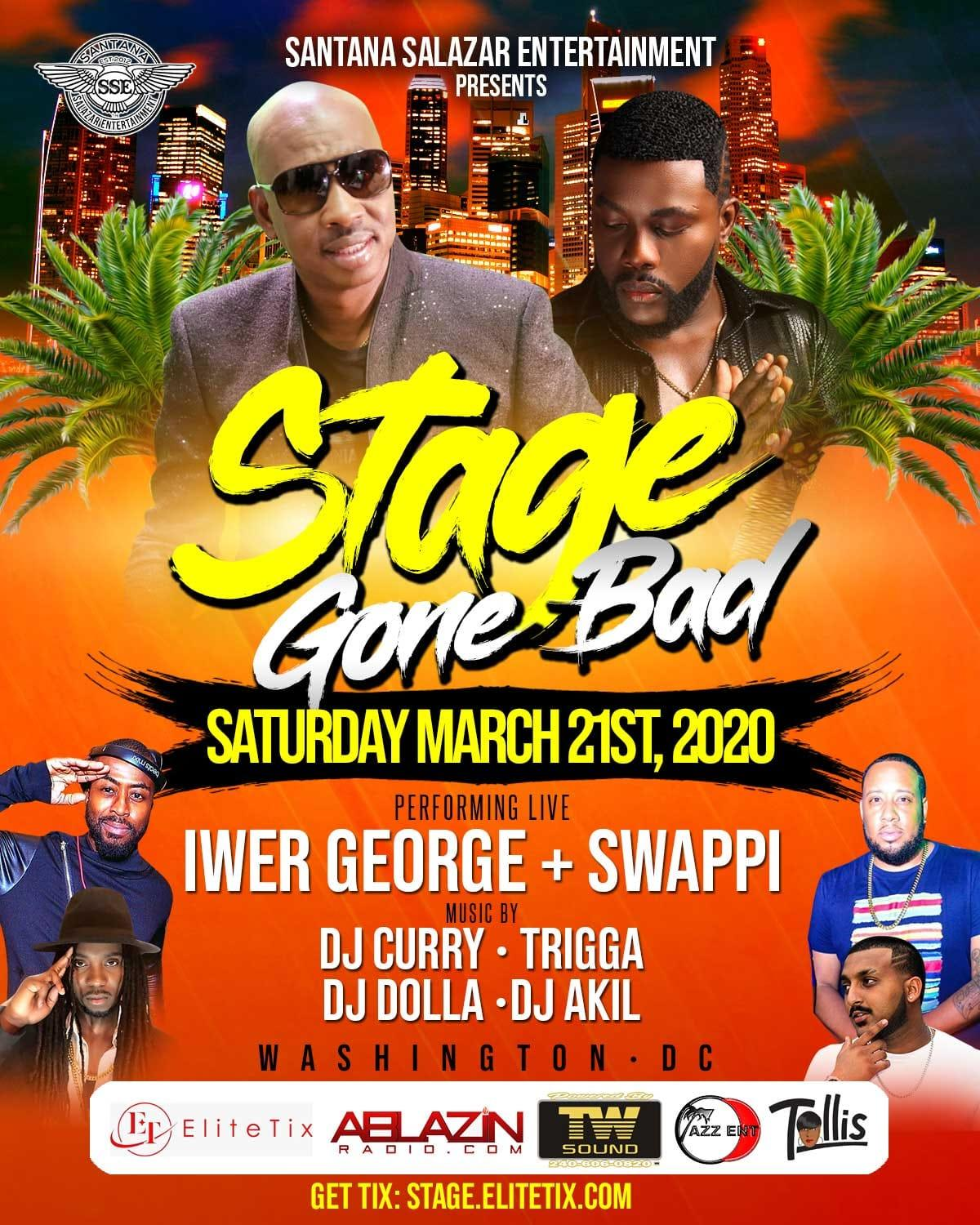 Stage Gone Bad flyer or graphic.