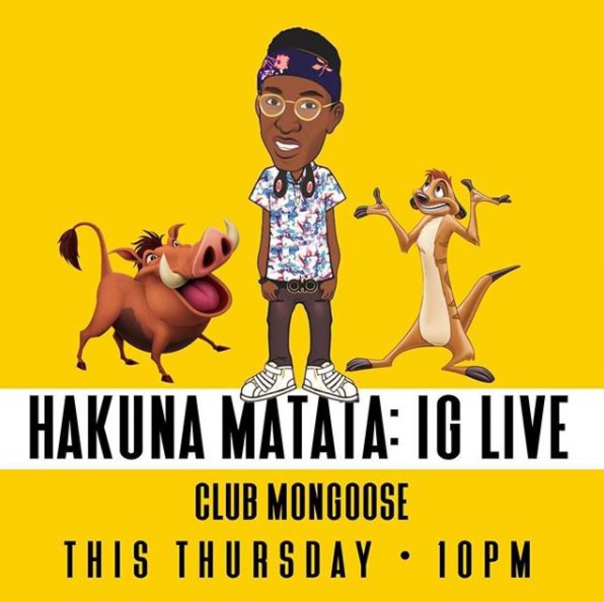 Hakuna Matata Live flyer or graphic.