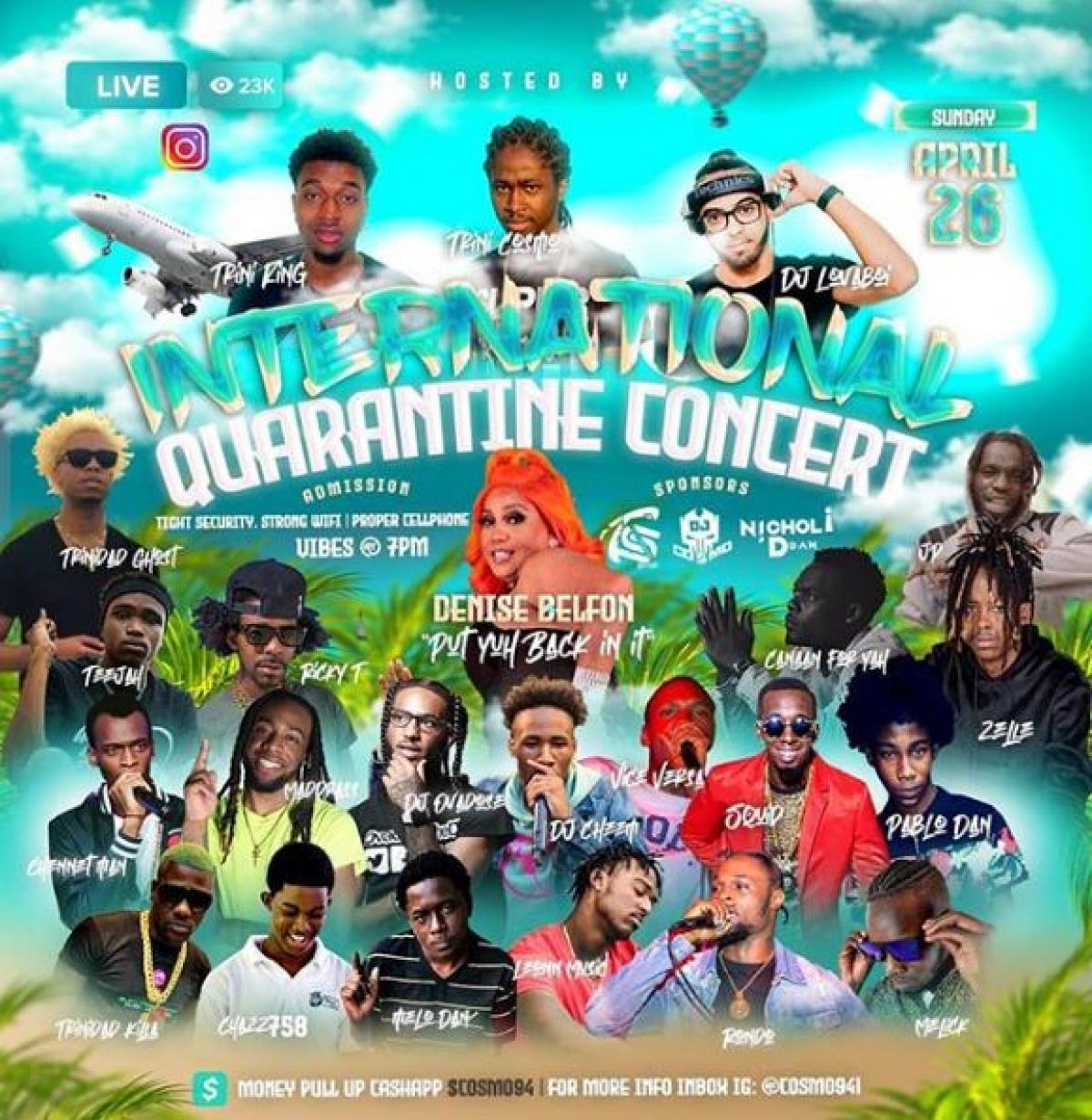 International Quaratine Concert  flyer or graphic.
