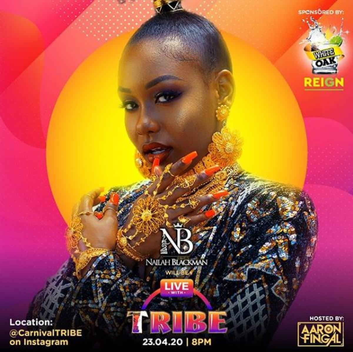 Nailah Is Live With Tribe flyer or graphic.