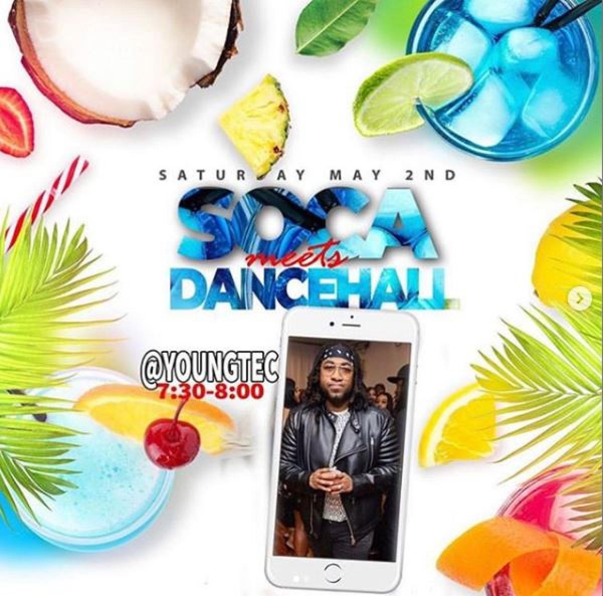 Soca Meets Dancehall flyer or graphic.