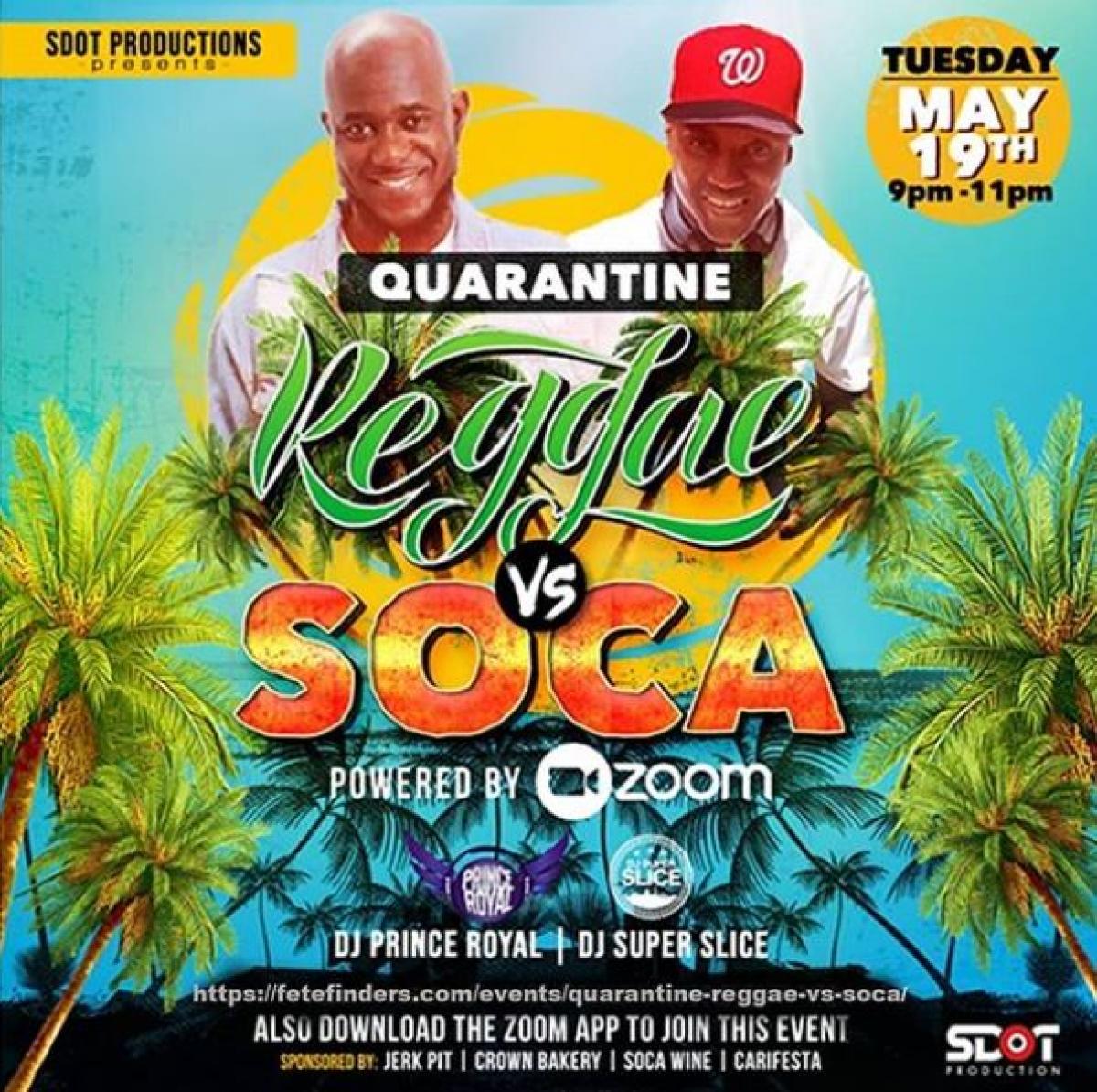 Quarantine Reggae Vs Soca flyer or graphic.