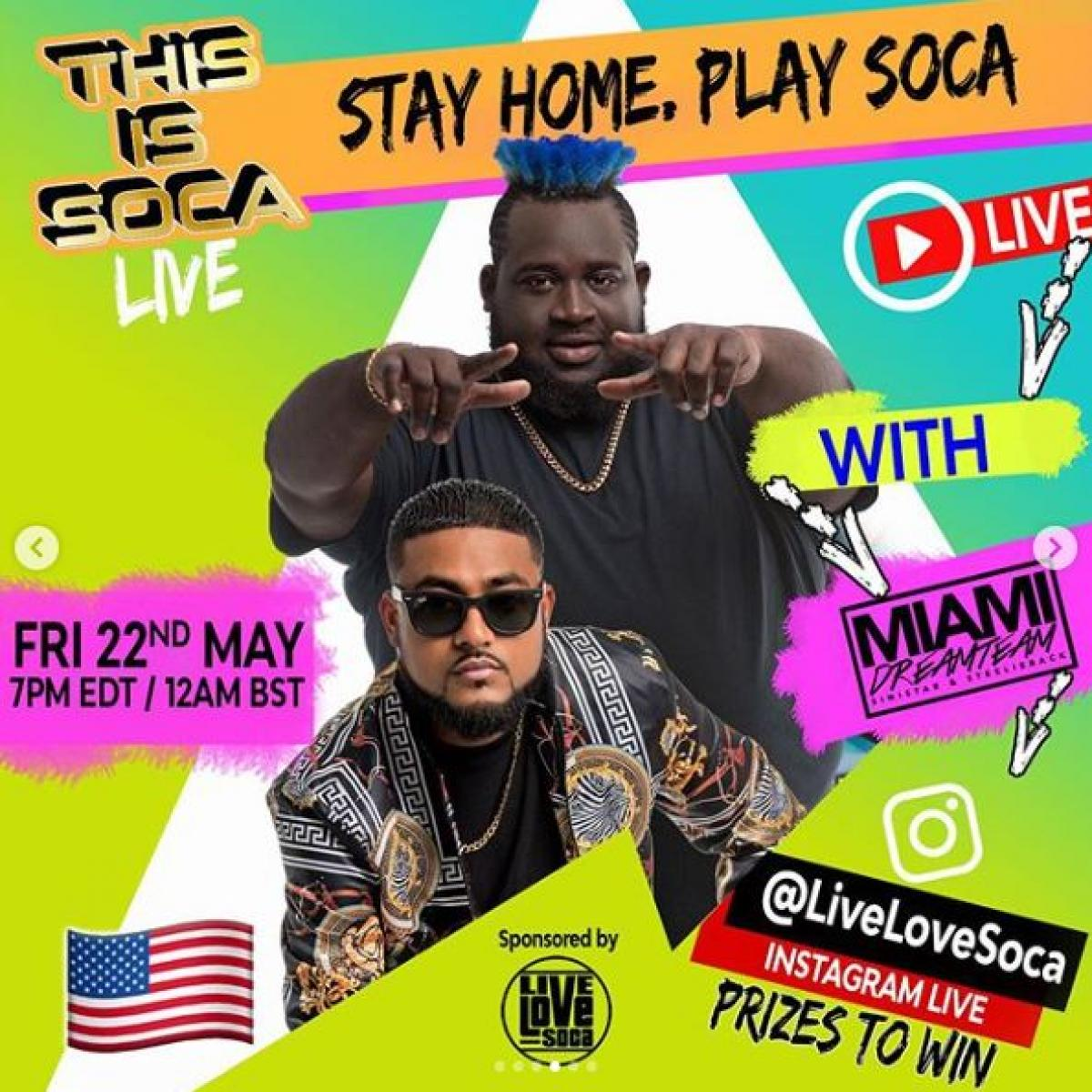Stay Home. Play Soca flyer or graphic.