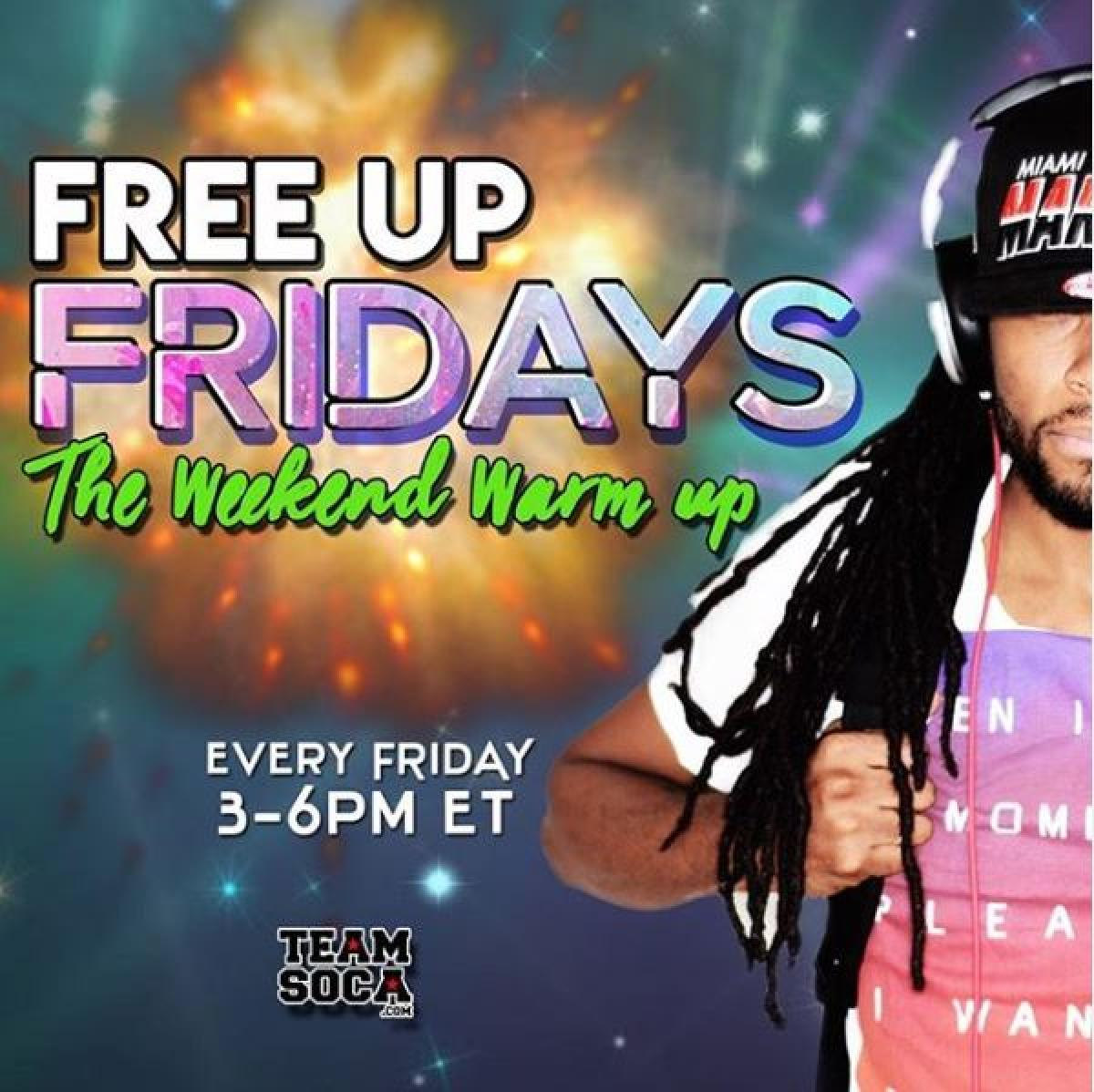 Free Up Fridays  flyer or graphic.