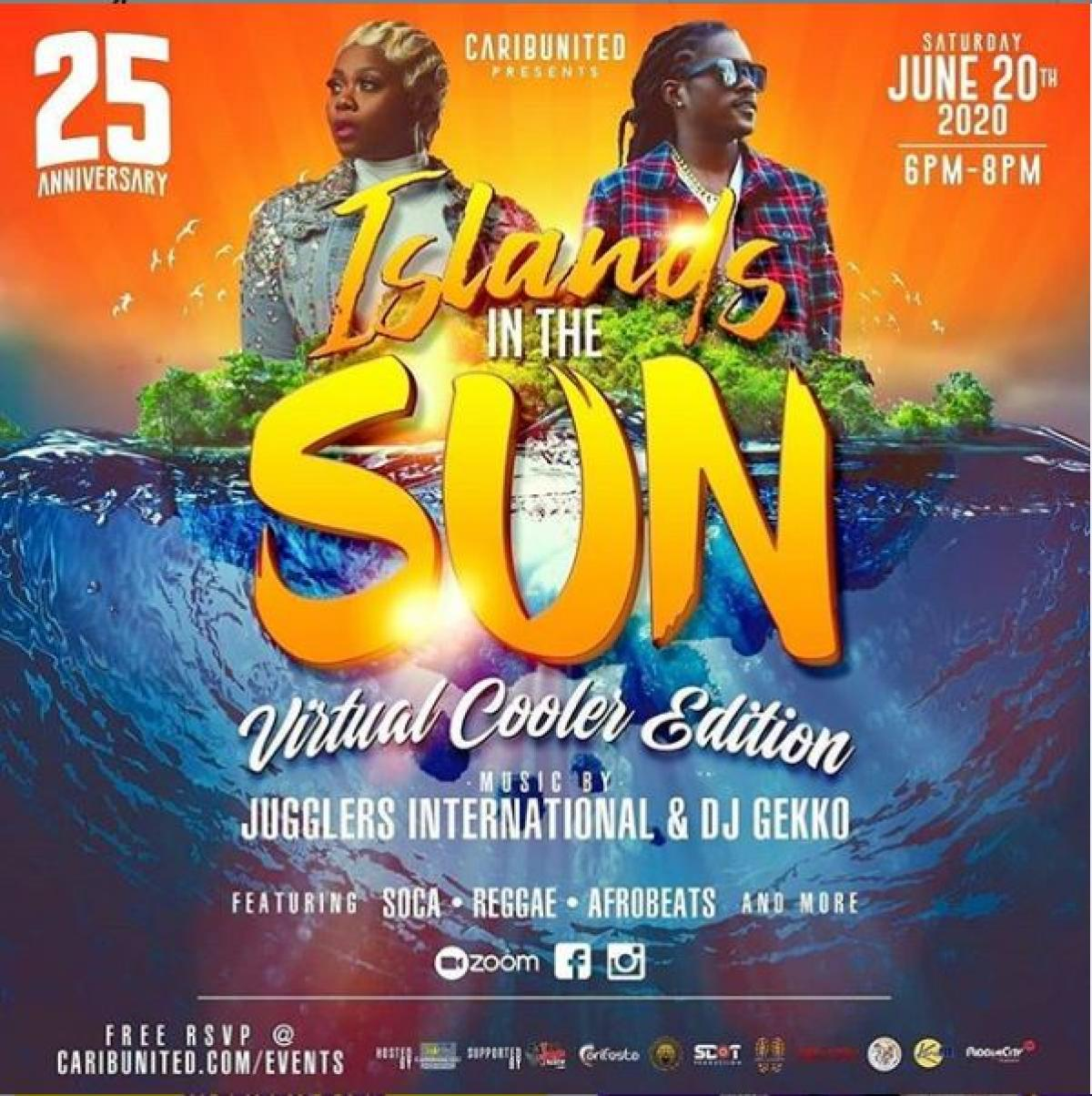 Island In The Sun Virtual Cooler Edtion  flyer or graphic.