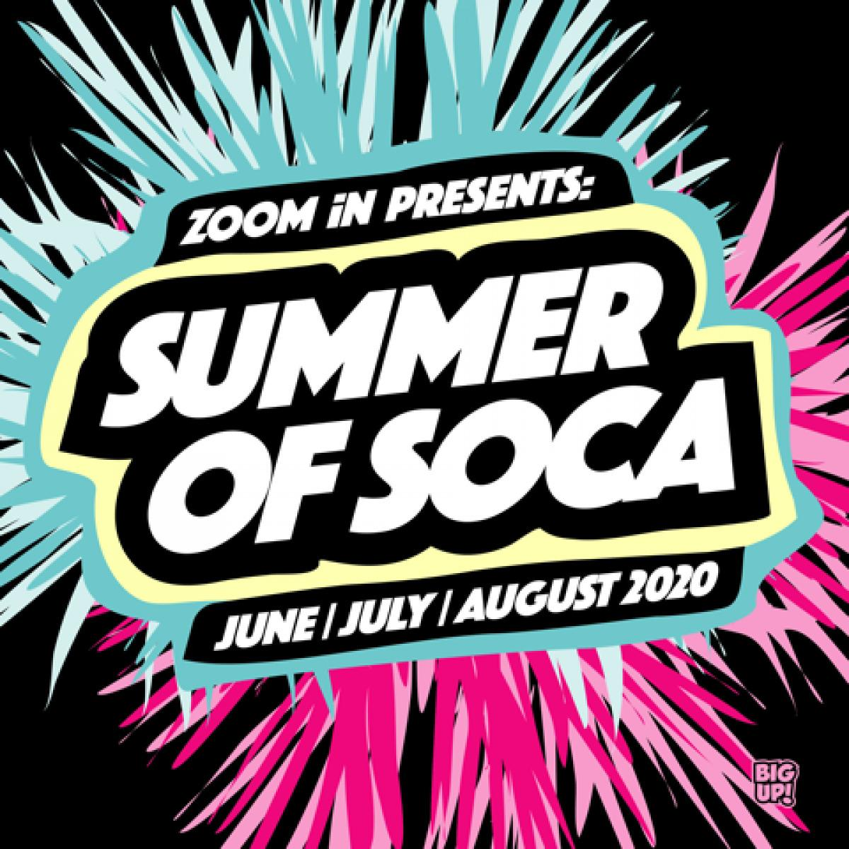 Summer Of Soca -  Nothing Hill Carnival Edition  flyer or graphic.