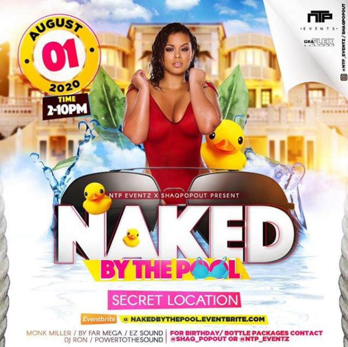 Naked By The Pool flyer or graphic.