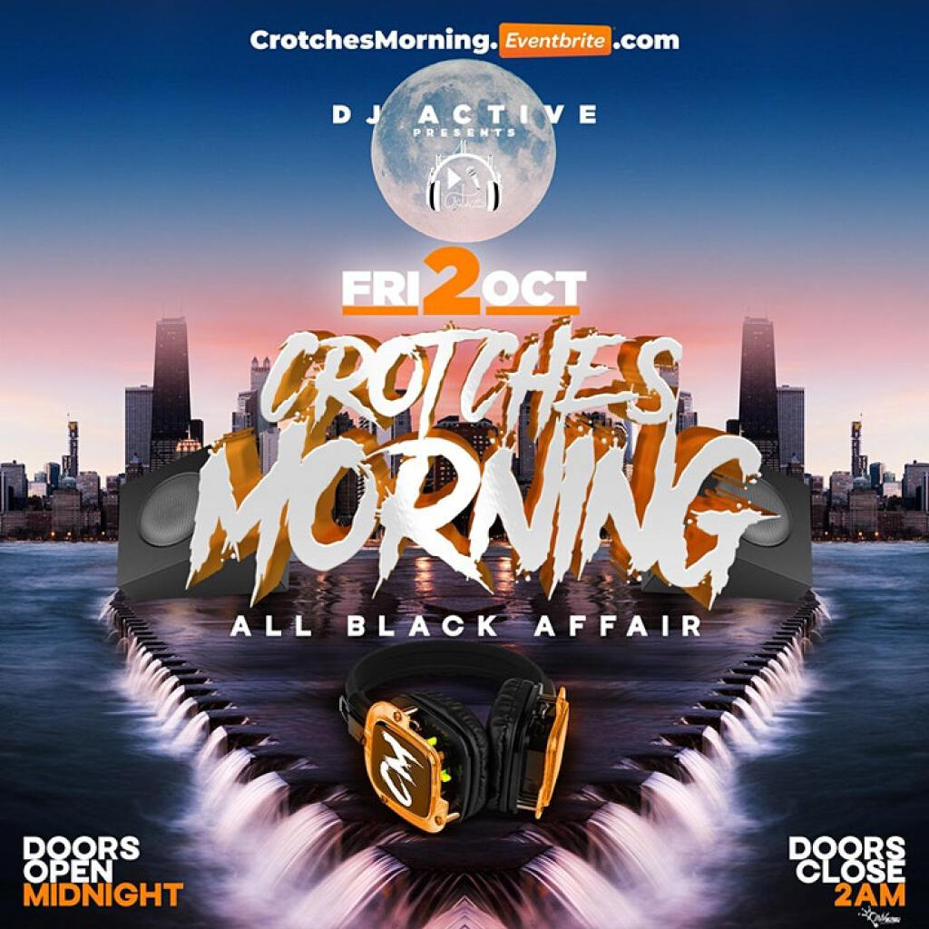 Crotches Morning flyer or graphic.