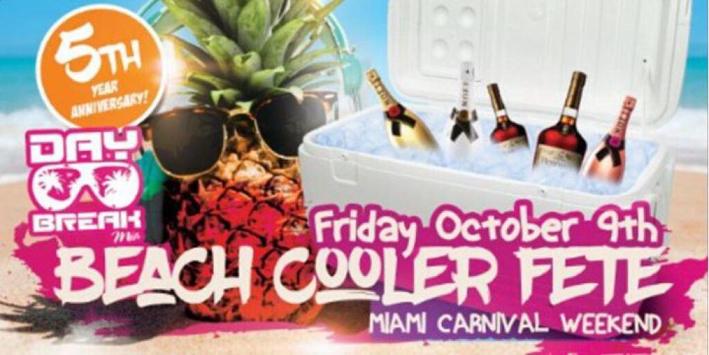 Day Break Miami Beach Cooler Fete Edition  flyer or graphic.