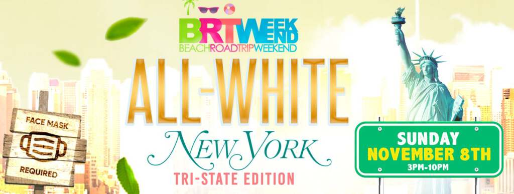 BRT Weekend: All White New York flyer or graphic.