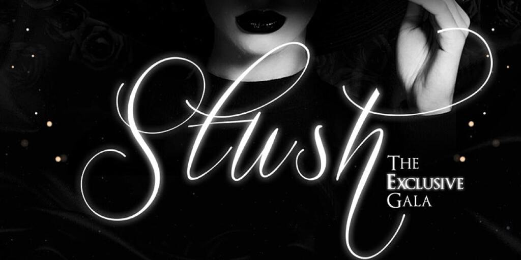 """Stush """"The Exclusive Gala flyer or graphic."""