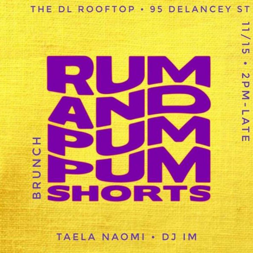 Rum & Pum Pum Shorts Brunch flyer or graphic.