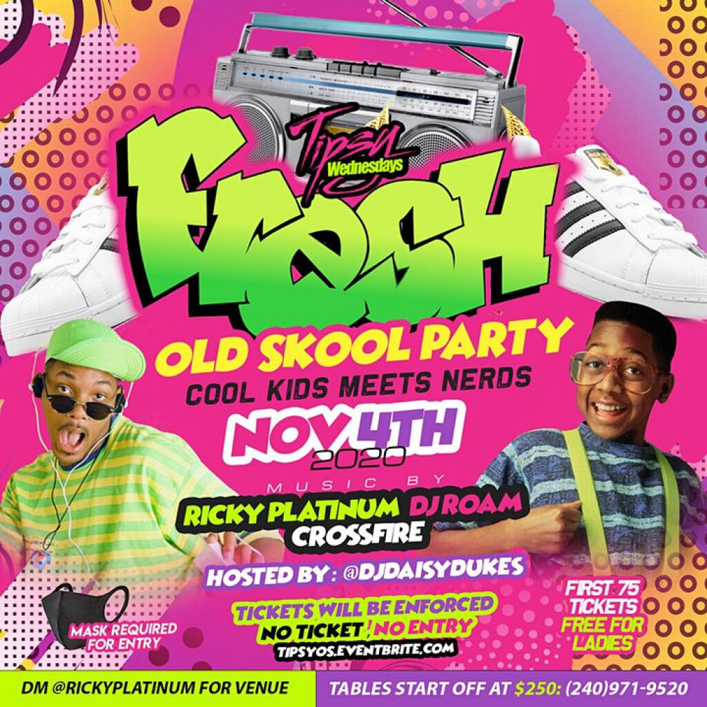 Tipsy Wednesdays Fresh Old School Party flyer or graphic.