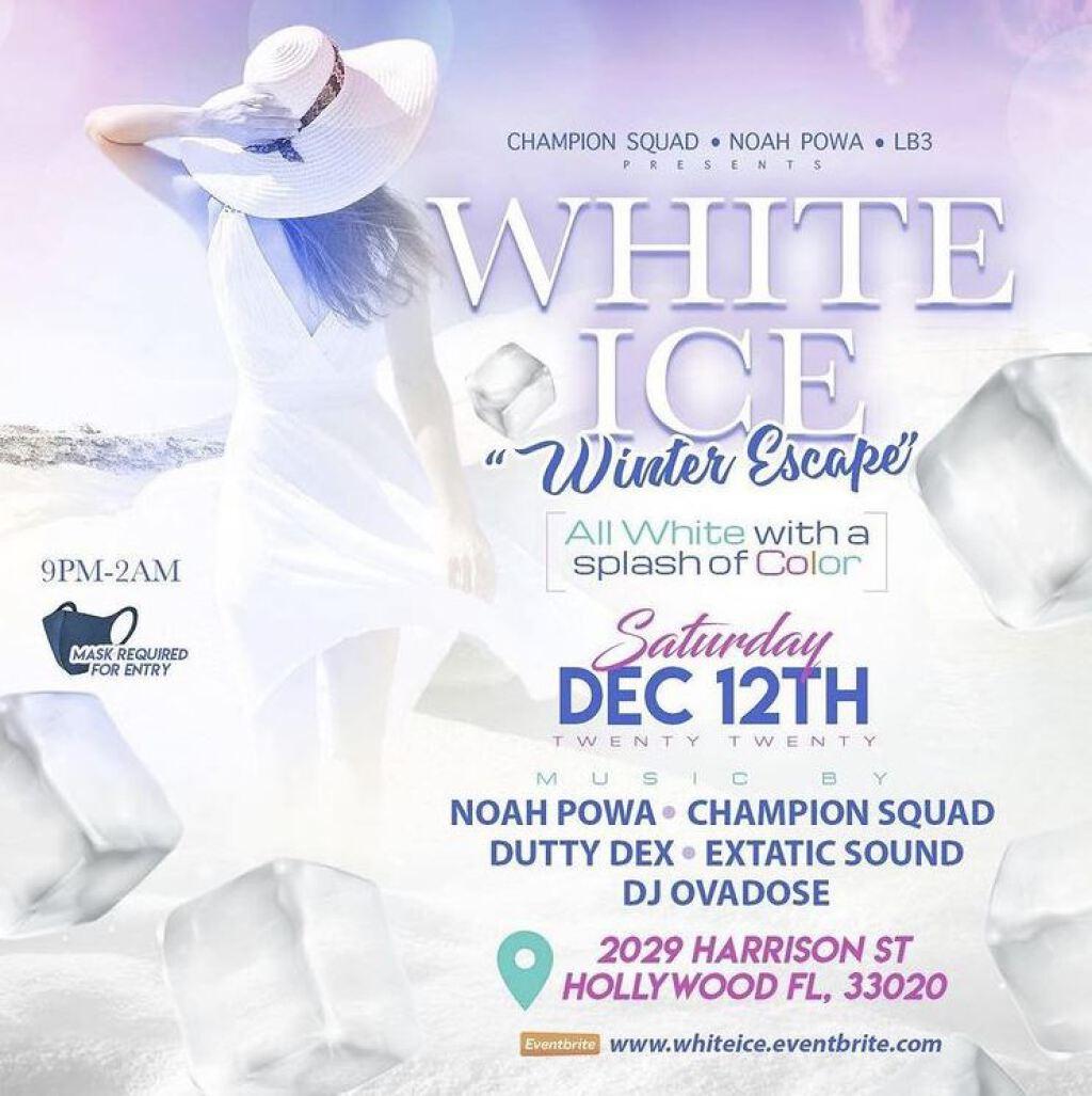 """White Ice """"White Escape"""" flyer or graphic."""