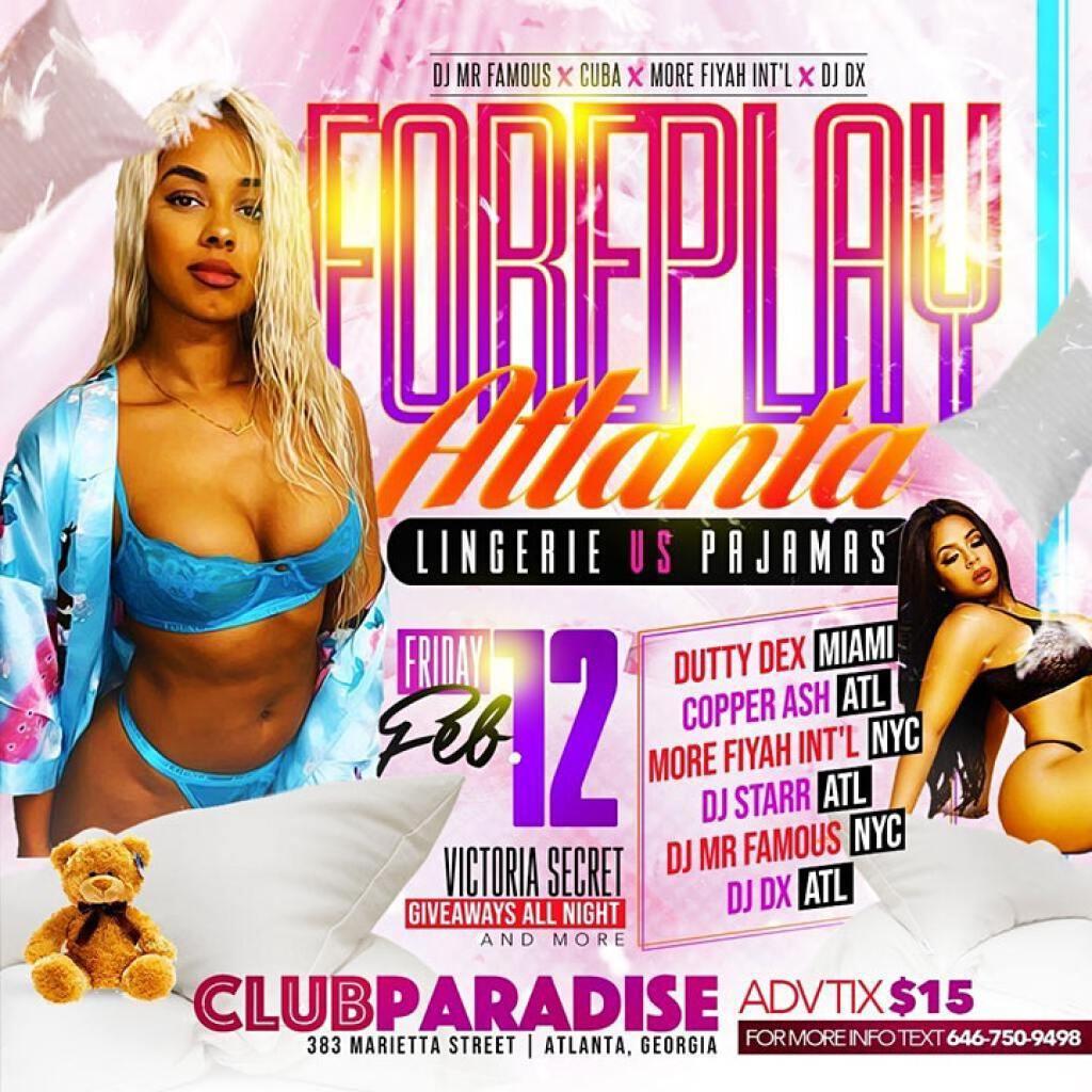 Foreplay Atlanta  Lingerie Vs Pajamas flyer or graphic.