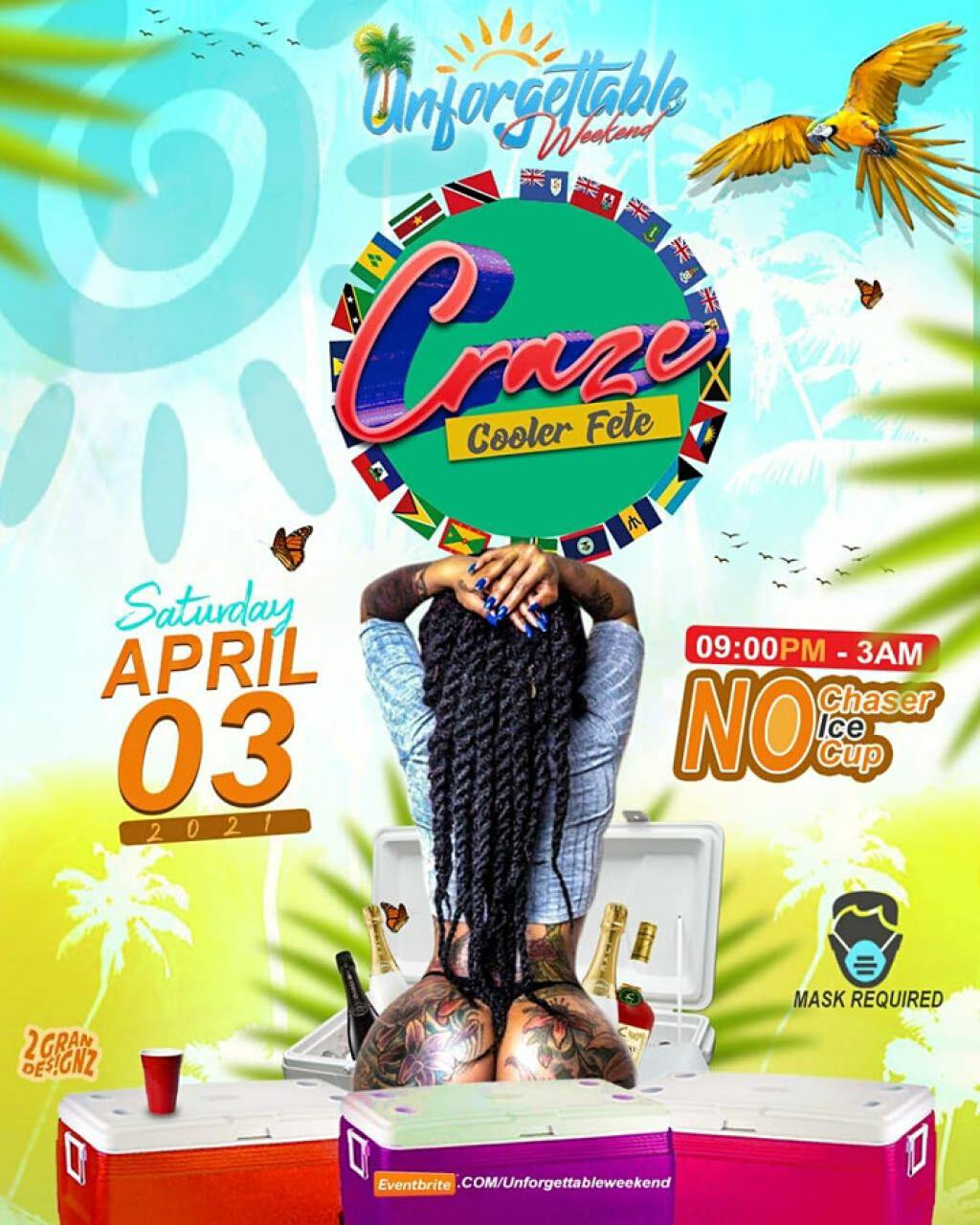 Unforgettable Weekend - Craze Cooler Fete flyer or graphic.