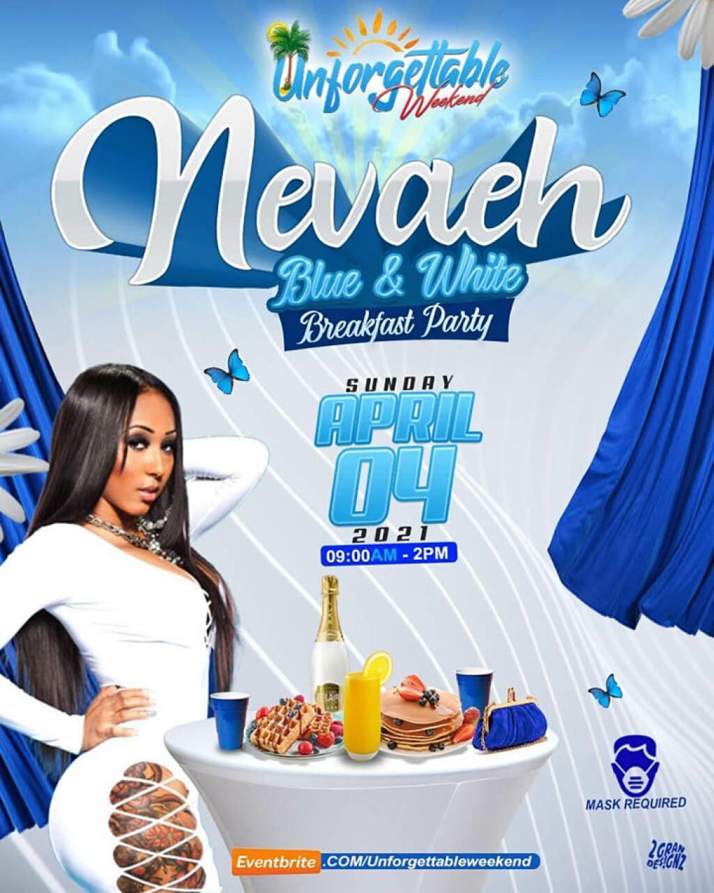 Unforgettable Weekend - Nevaeh Breakfast Party flyer or graphic.
