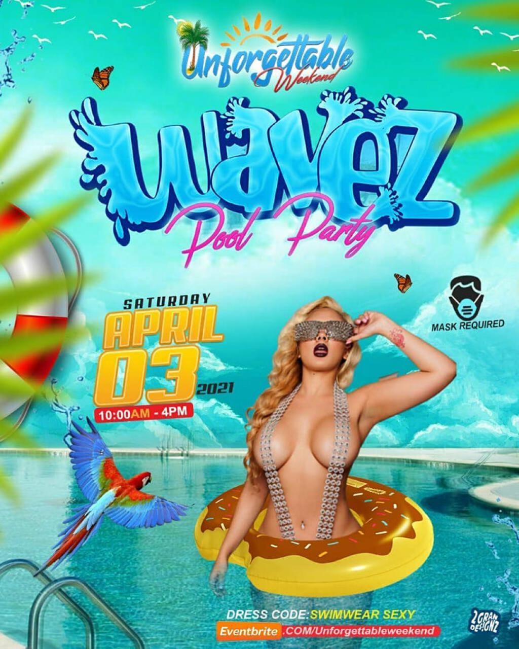 Unforgettable Weekend - Wave Pool Party flyer or graphic.
