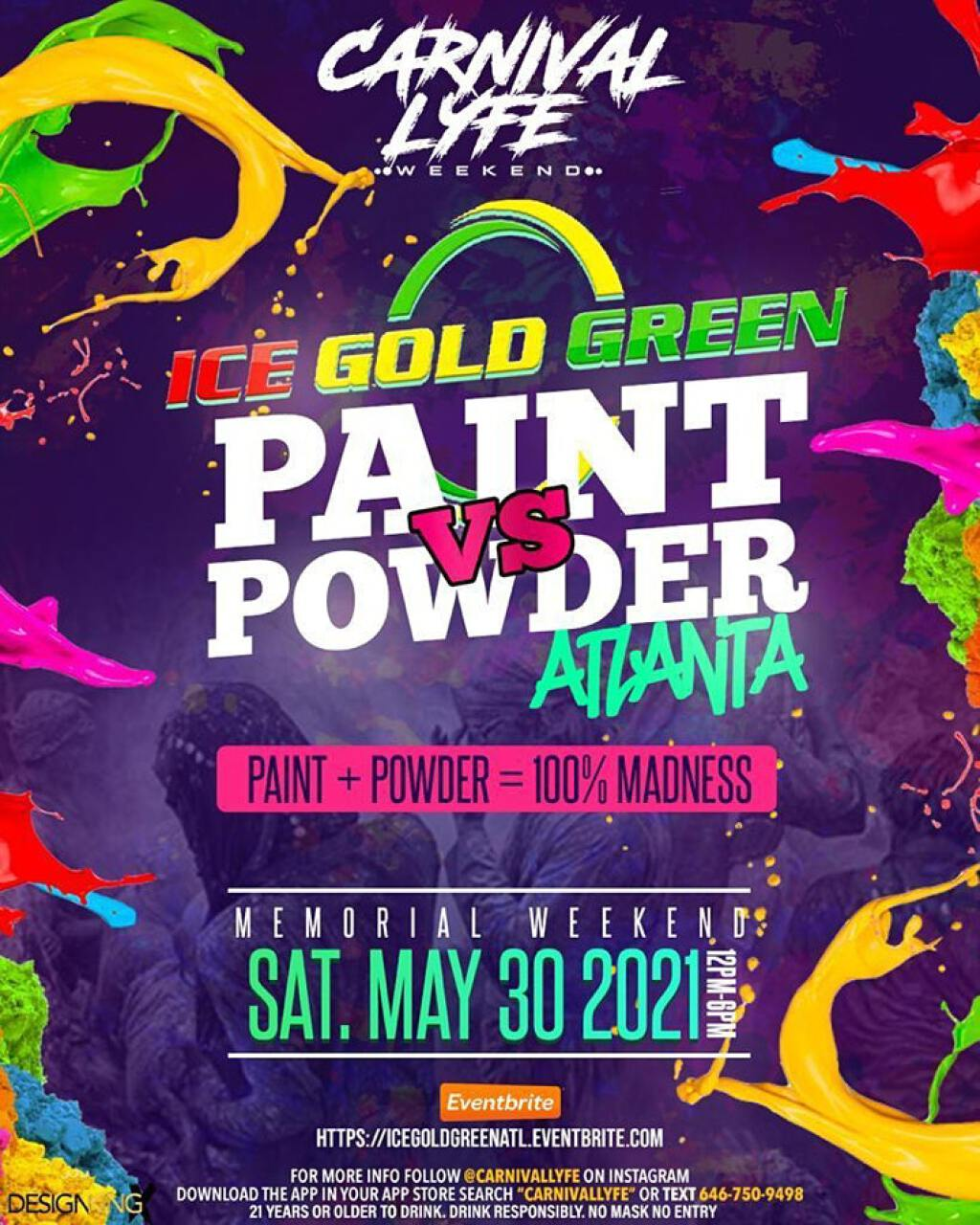 Ice Gold Green Jouvert : Paint Vs Powder flyer or graphic.