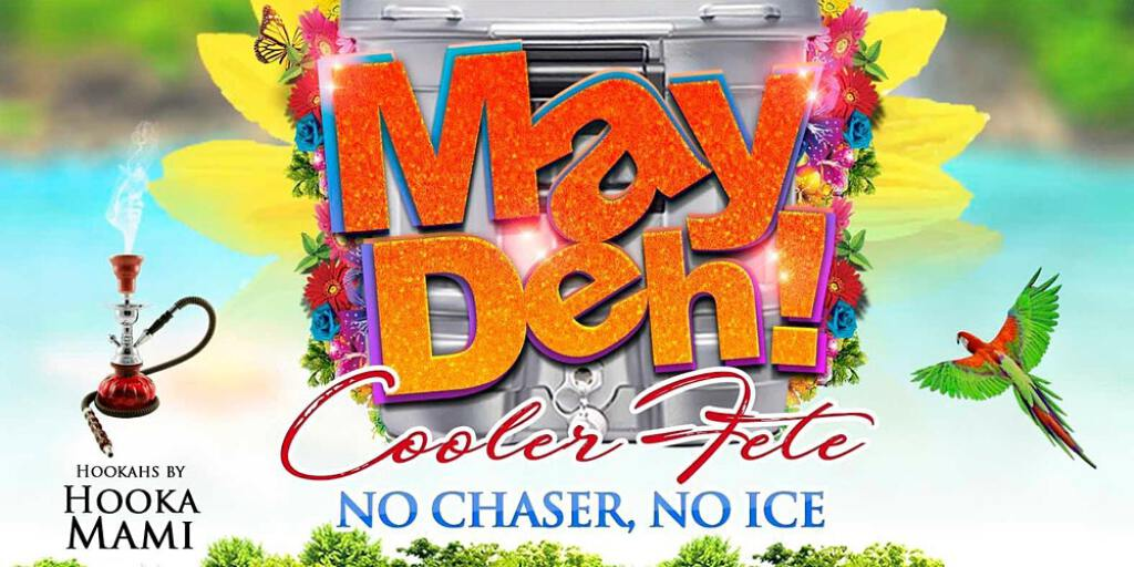 May Deh  Cooler Fete flyer or graphic.