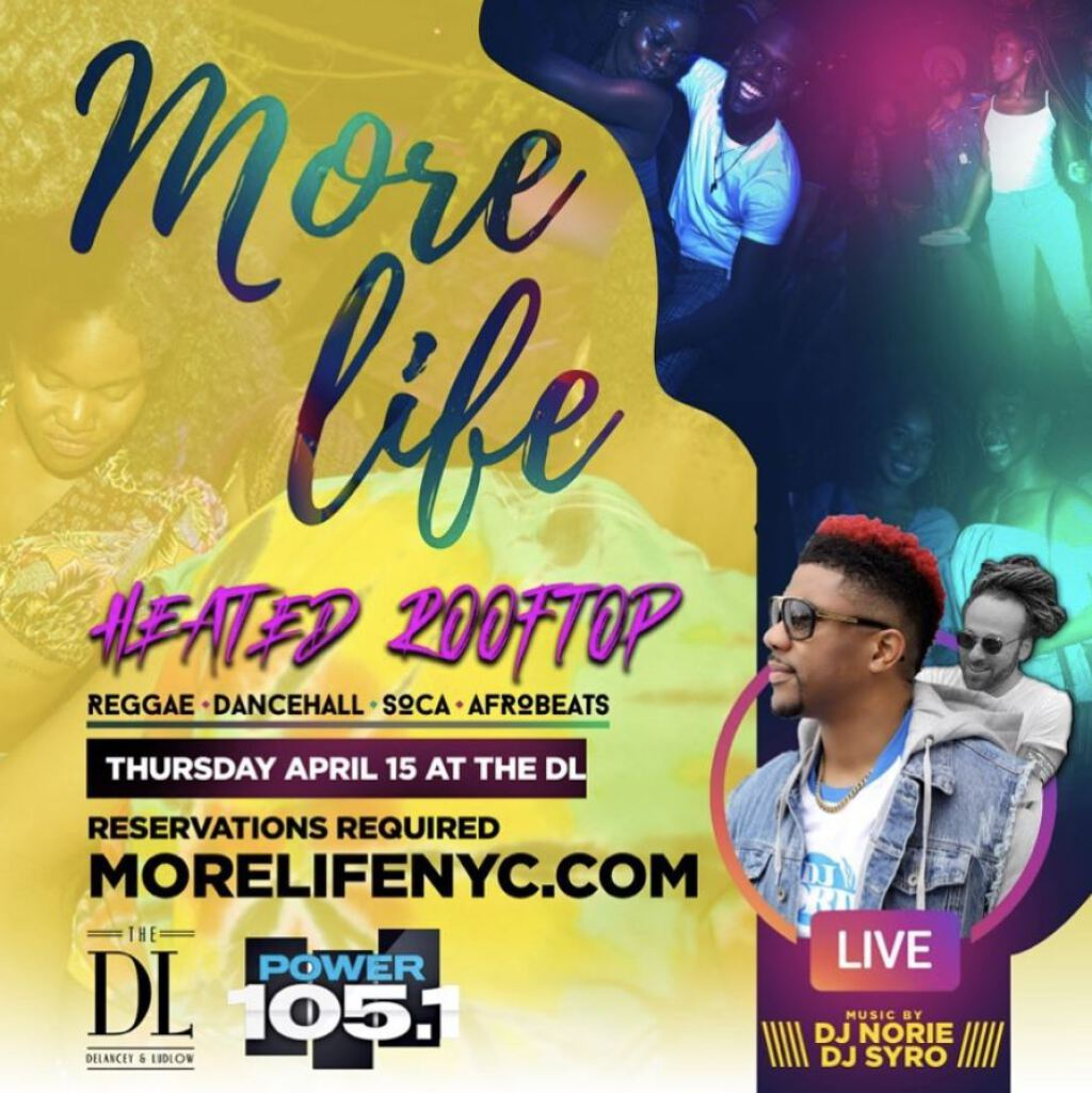More Life+ DJ Norie + Syro flyer or graphic.