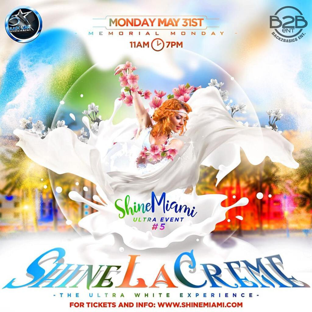 Shine La Creme flyer or graphic.