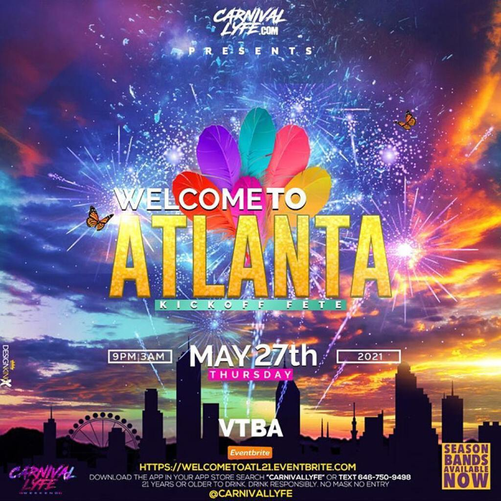 Welcome To Atlanta Kick Off Fete flyer or graphic.