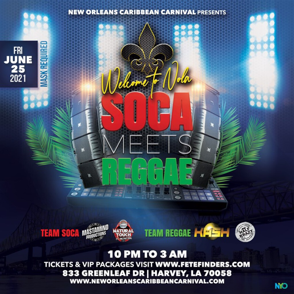 Welcome to NOLA: Soca Meets Reggae flyer or graphic.