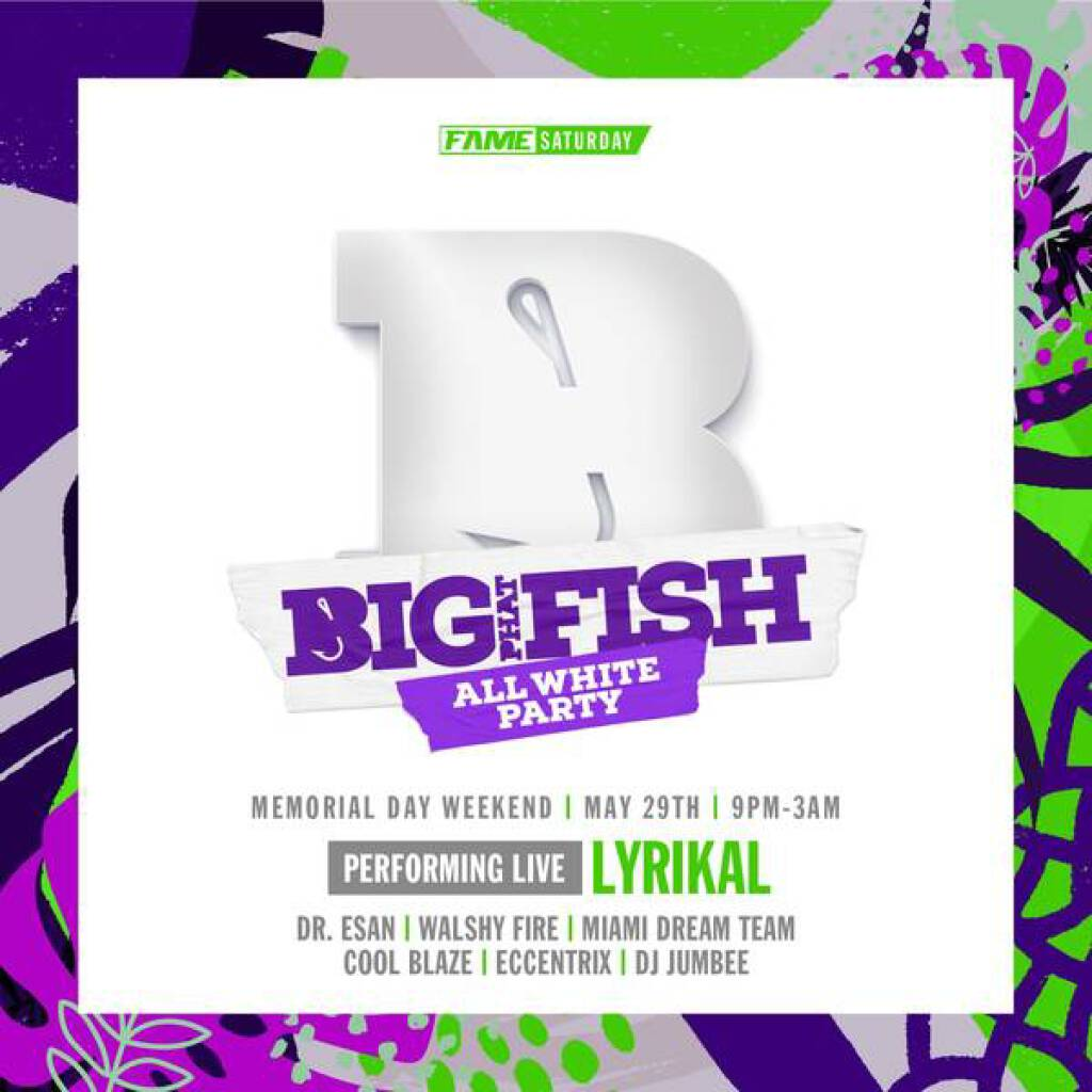 Fame Weekend- Big Phat Fish All White flyer or graphic.