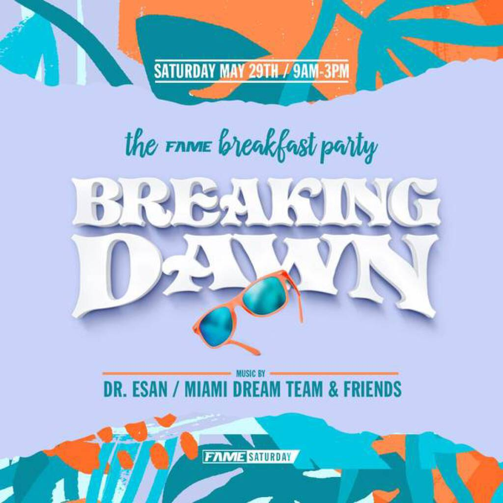 Fame Weekend-Breaking Dawn Breakfast Fete flyer or graphic.