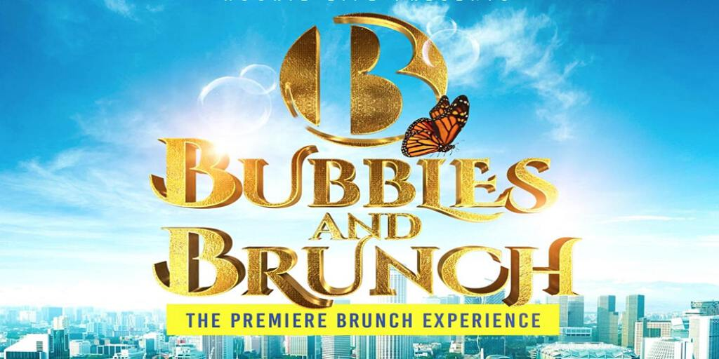 Bubbles & Brunch: The Brunch & Day Party Experience flyer or graphic.