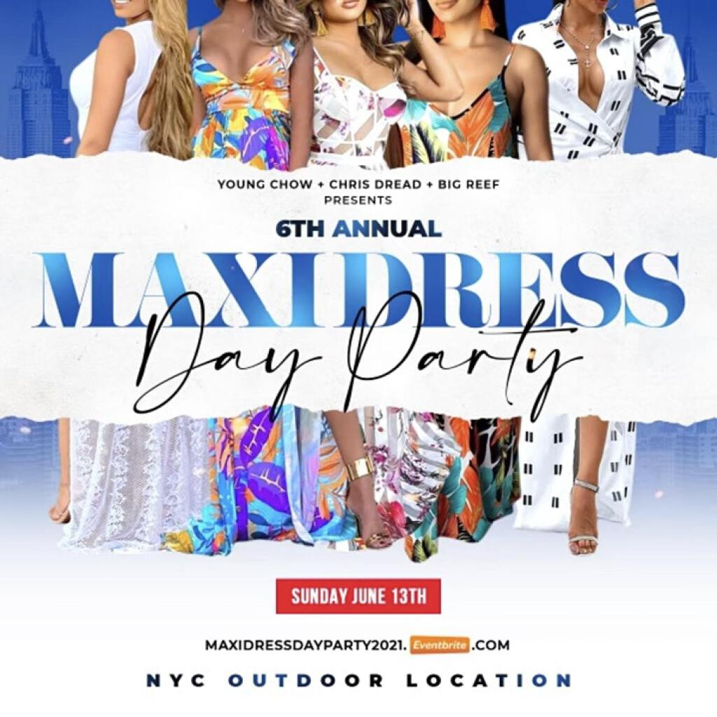 Maxi Dress Pt. 6 Day Party flyer or graphic.