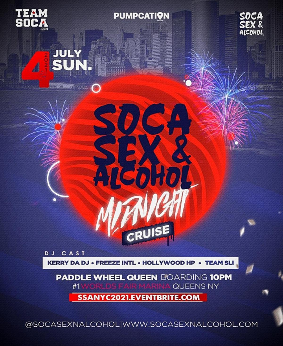 SOCA SEX & ALCOHOL Midnight Cruise flyer or graphic.