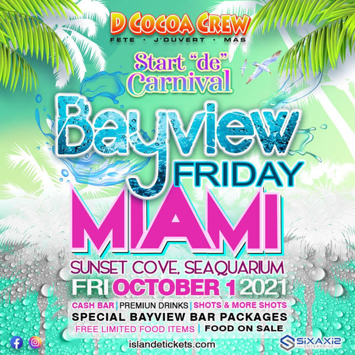 Bayview Friday Miami flyer or graphic.