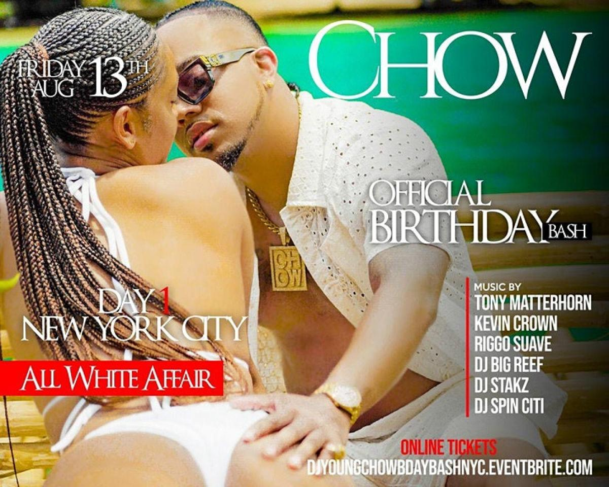 Dj Young Chow Birthday Bash : NYC flyer or graphic.