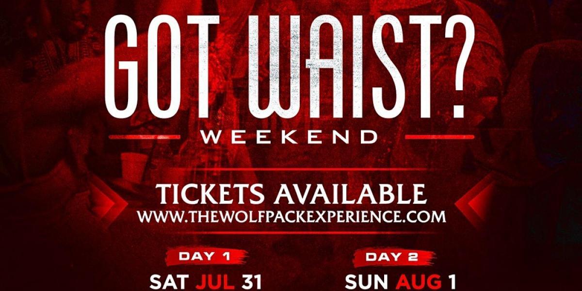 Got Waist Weekend Pass flyer or graphic.
