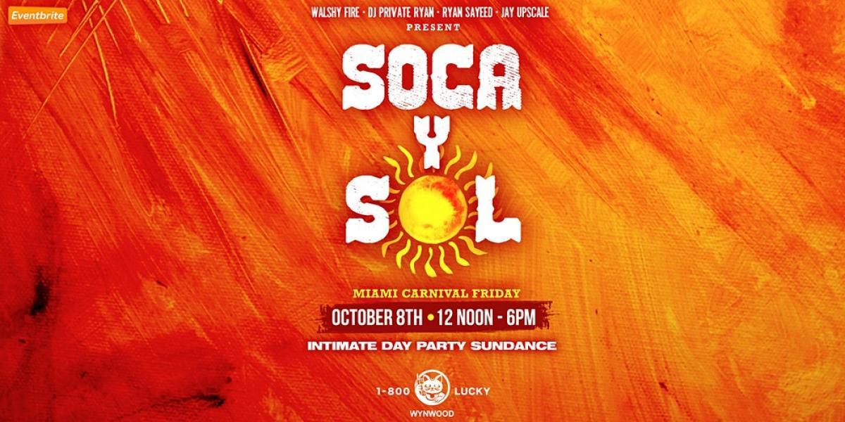 Soca Y Sol - The Soca Sundance flyer or graphic.