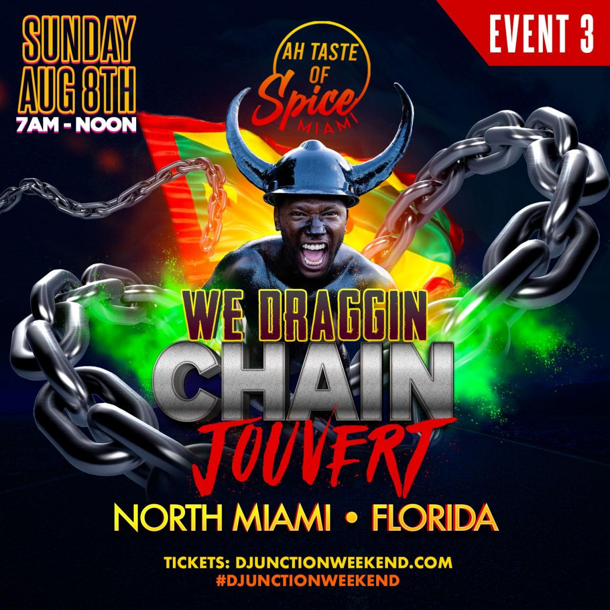 We Dragging Chain Jouvert flyer or graphic.