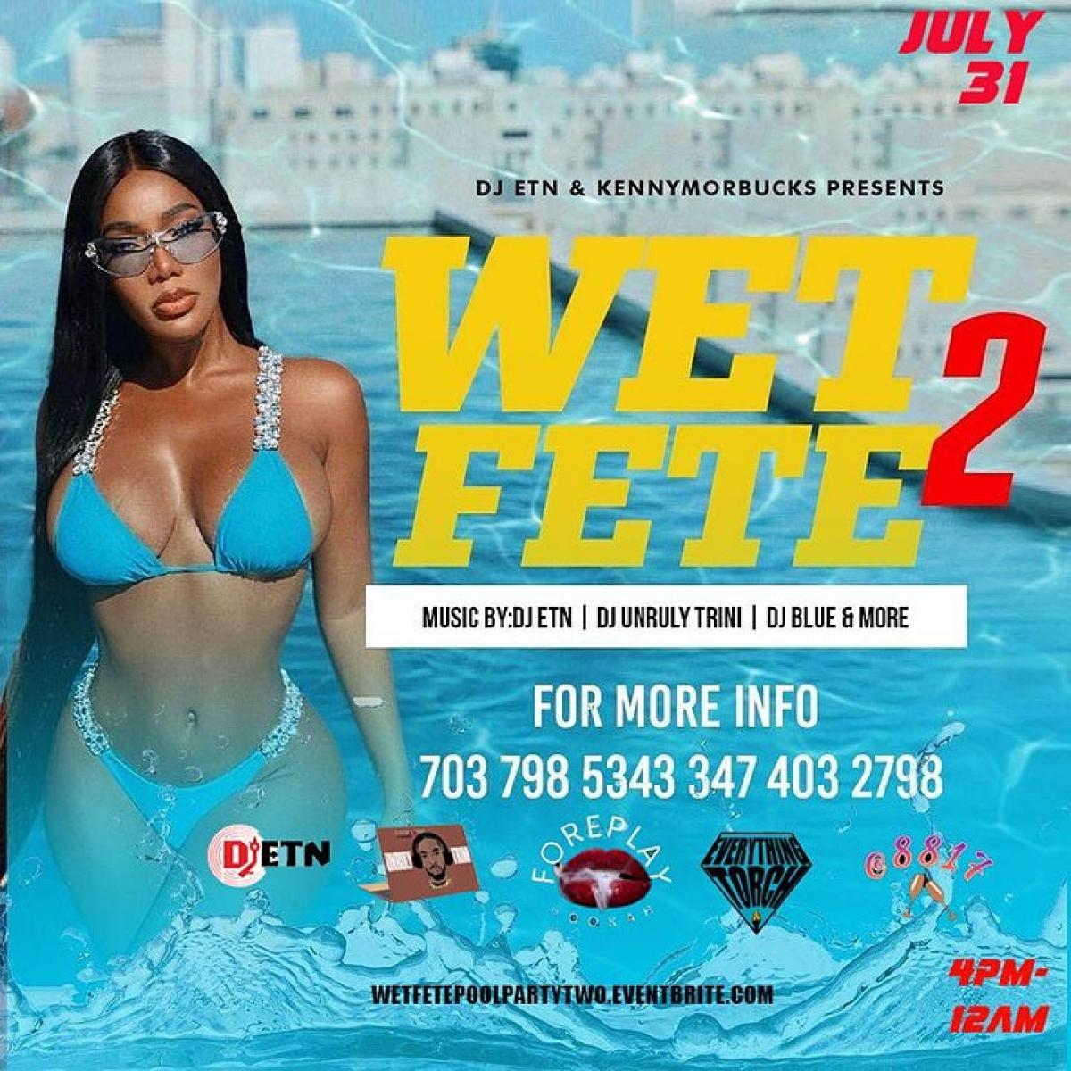 Wet Fete Pool Party 2 flyer or graphic.