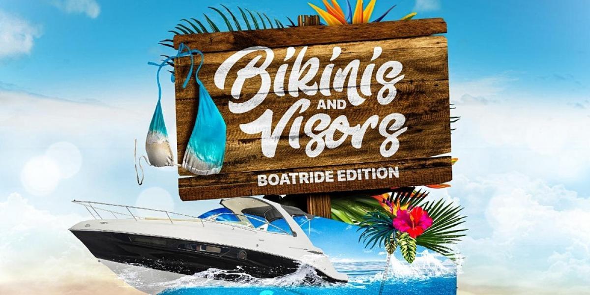 Bikinis & Visors - Boatride flyer or graphic.