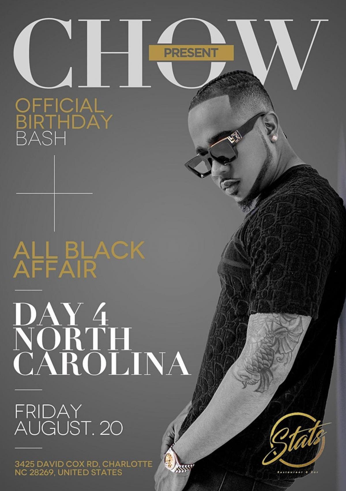 Dj Young Chow Birthday Bash NC: All Black Affair flyer or graphic.
