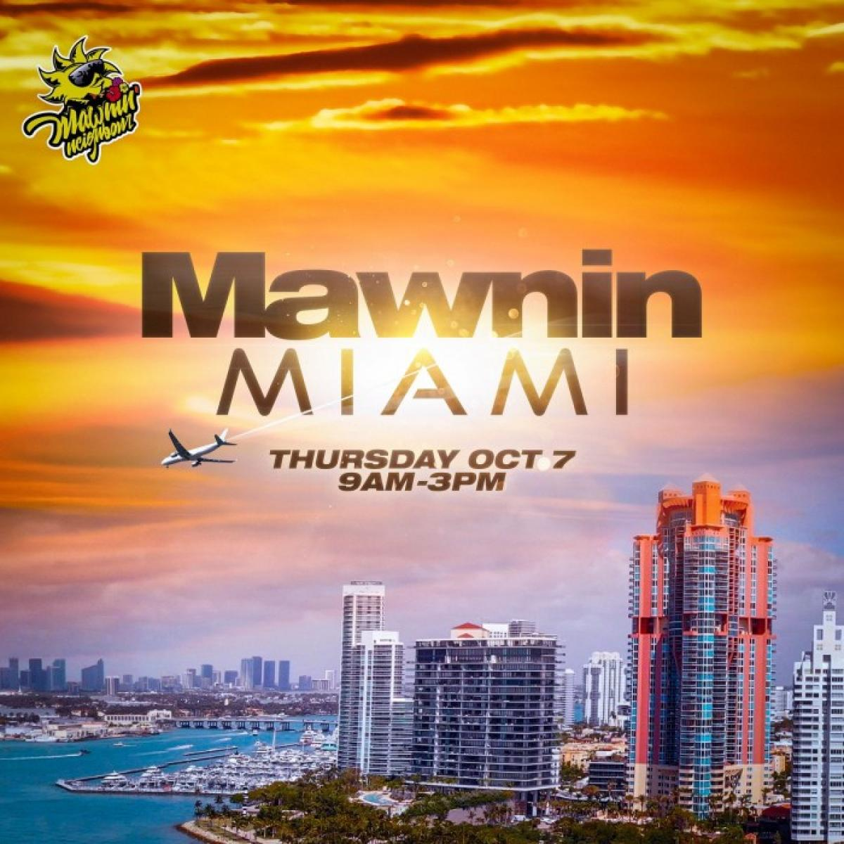 Mawnin Miami flyer or graphic.