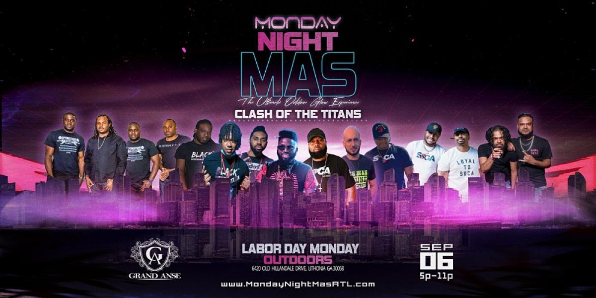 Monday Night Mas 3- Clash Of The Titans flyer or graphic.