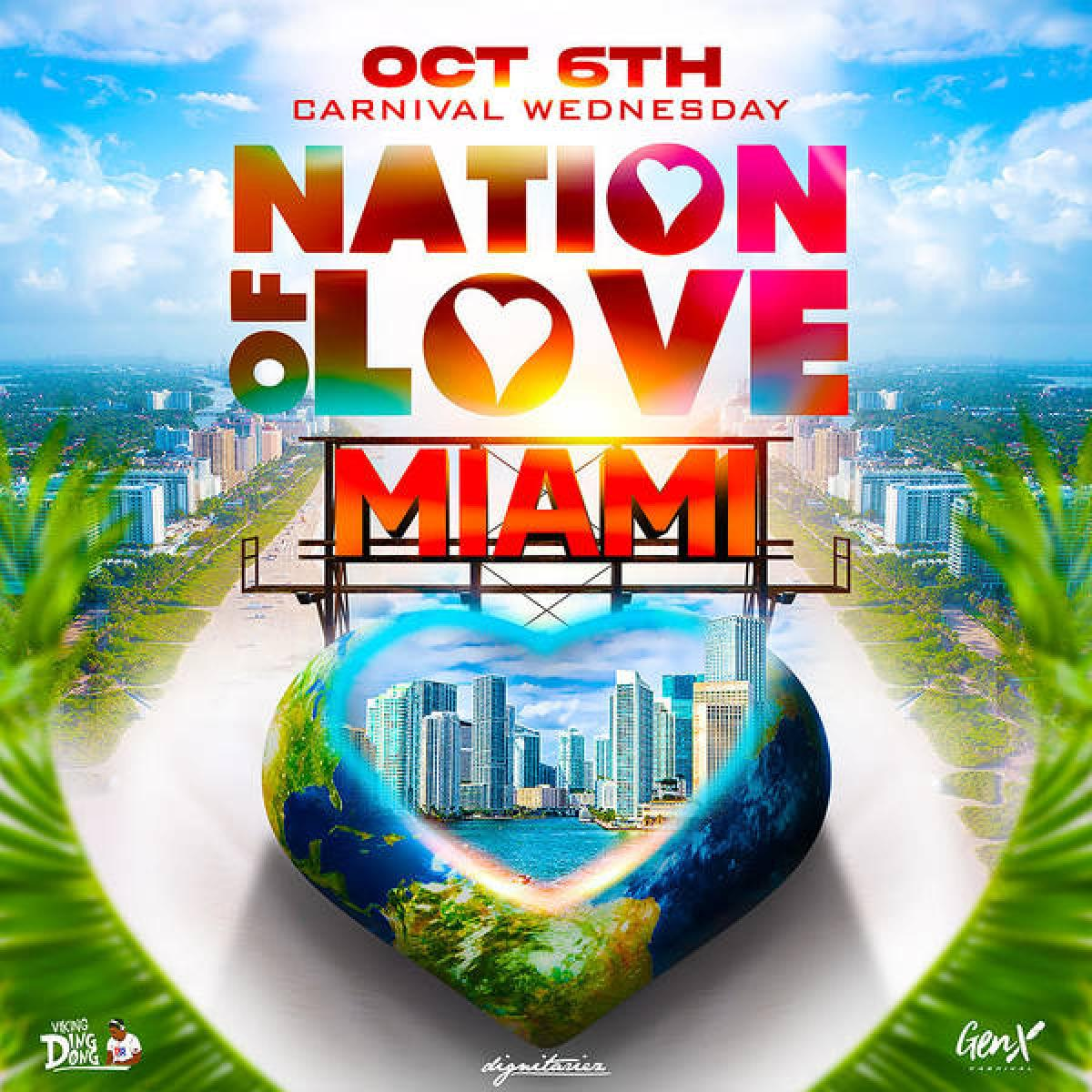 Nation of Love Miami flyer or graphic.